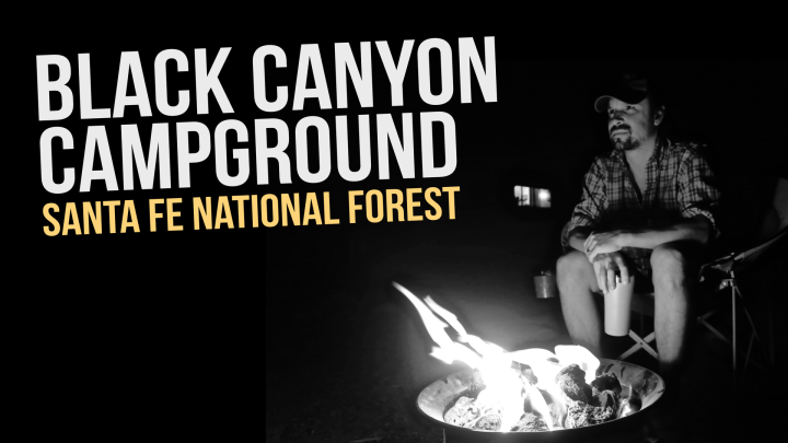 Black Canyon Campground in Santa Fe National Forest