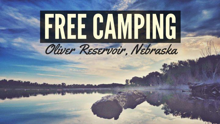 Free Camping at Oliver Reservoir, Nebraska