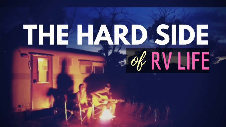 Adjusting to RV Life – The Struggle is Real