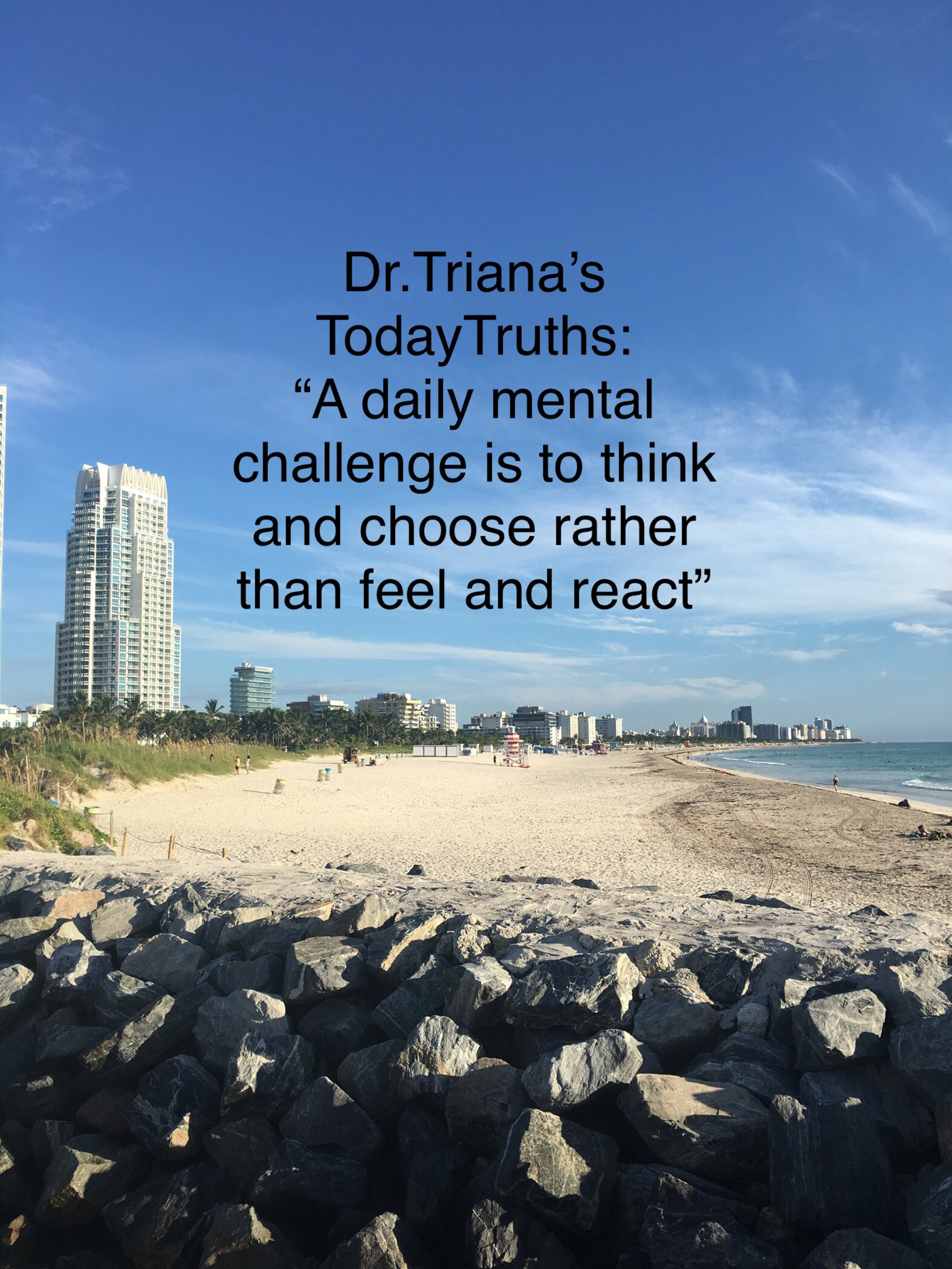 Dr. Triana's:  Today's Truth