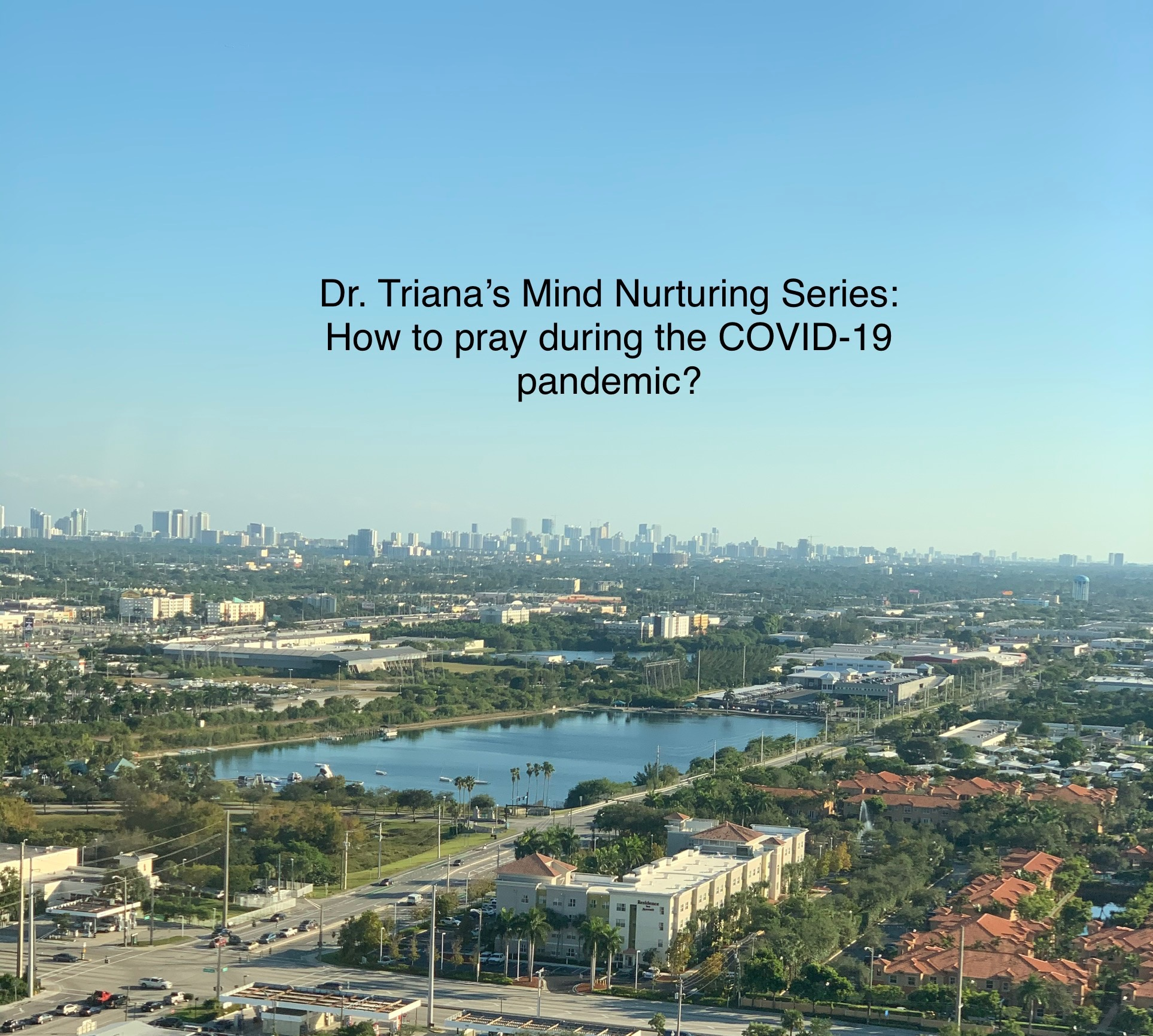 How to Pray During the COVID-19 pandemic.