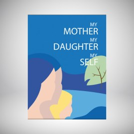 My Mother My Daughter My Self by Jane Goldberg