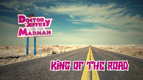 DJMM 4-12-2018 King of the Road