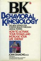 BK: Behavioral Kinesiology: How to Activate Your Thymus and Increase Your Life Energy book cover