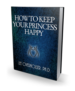 Picture of Dr Lee Overholser's ebook How to Keep Your Princess Happy cover