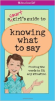 The Smart Girls Guide to Knowing What to Say
