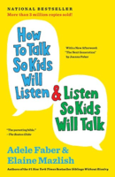 How to Talk So Kids Will Listen…