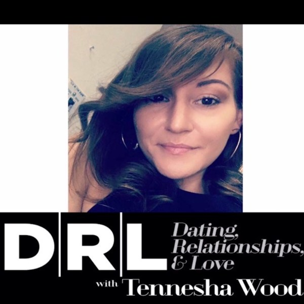 DRL Podcast, meghan yric perez, cheating ex