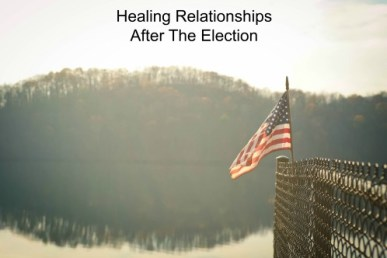 healing-relationships-after-the-election
