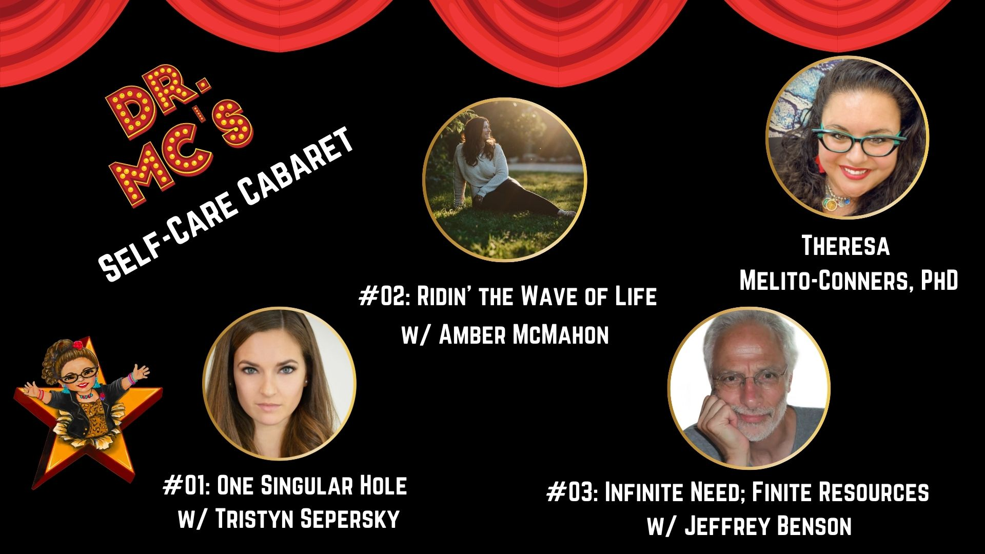 Dr. MC's Self-care cabaret podcast first 3 episodes