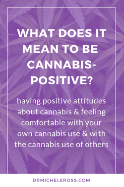 meaning of cannabis positive attitude or movement
