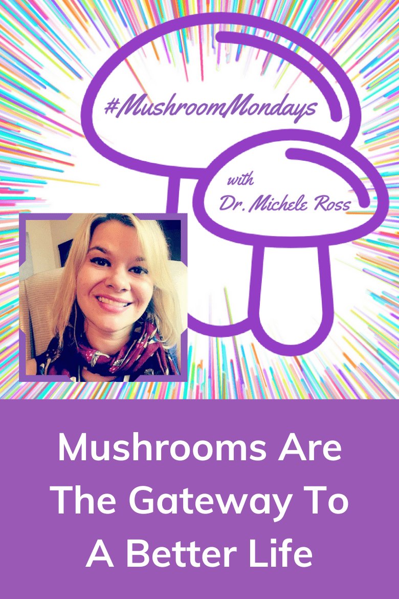mushroom mondays with dr. michele ross