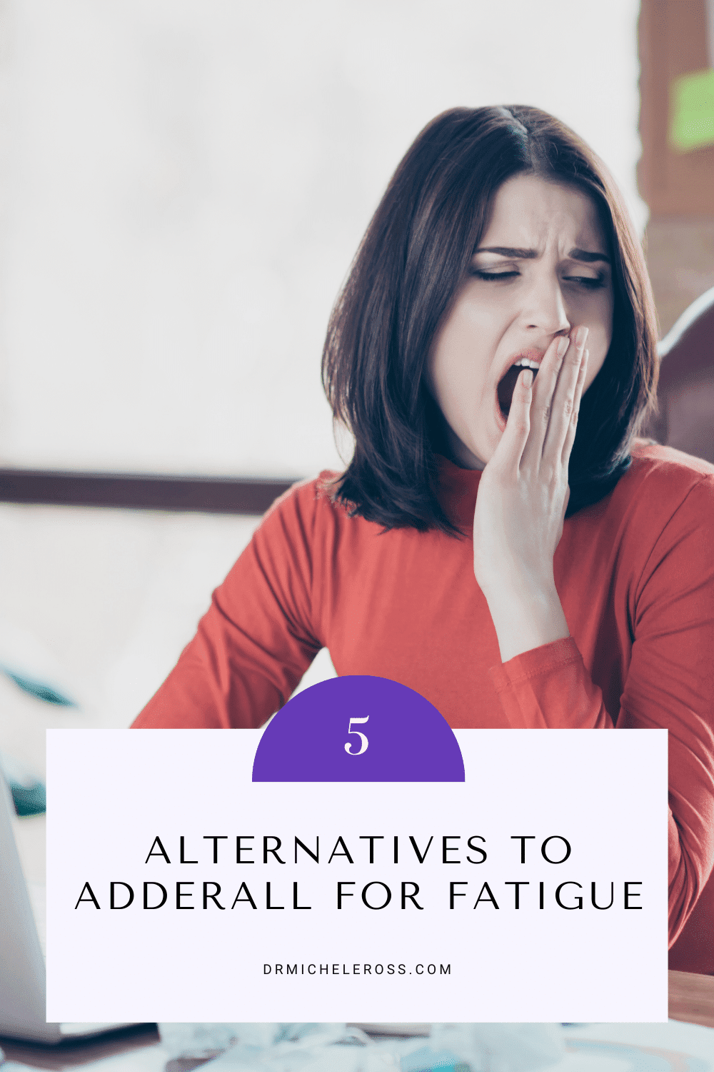 woman yawning needs adderall for fatigue