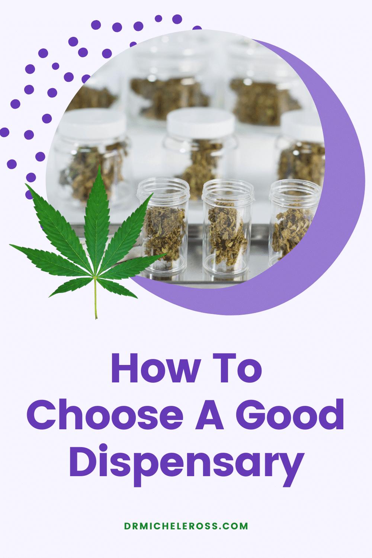how to choose a good medical marijuana dispensary