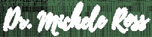 dr michele ross 2020 logo white copy 2