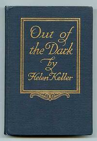 Out of the Dark by Helen Keller 1st edition gold cover