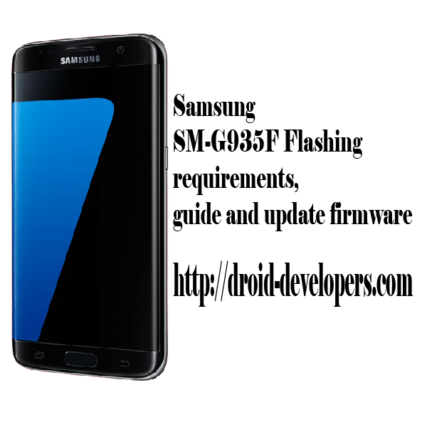 Samsung SM-G935F flashing requirements