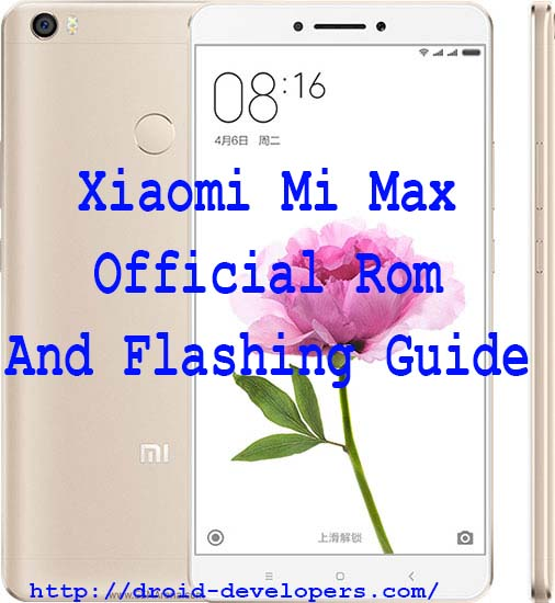 Xiaomi Mi Max Official Rom And Flashing Guide