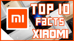Interesting Facts About Xiaomi