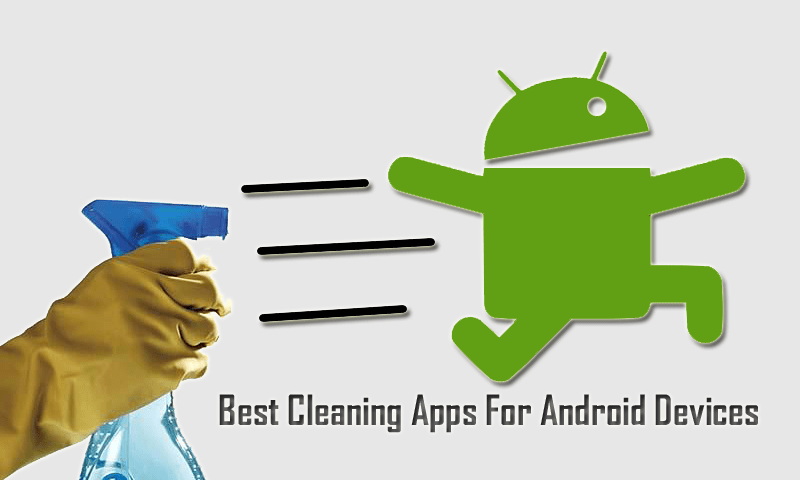 Best-Cleaning-Apps-For-Android-Devices