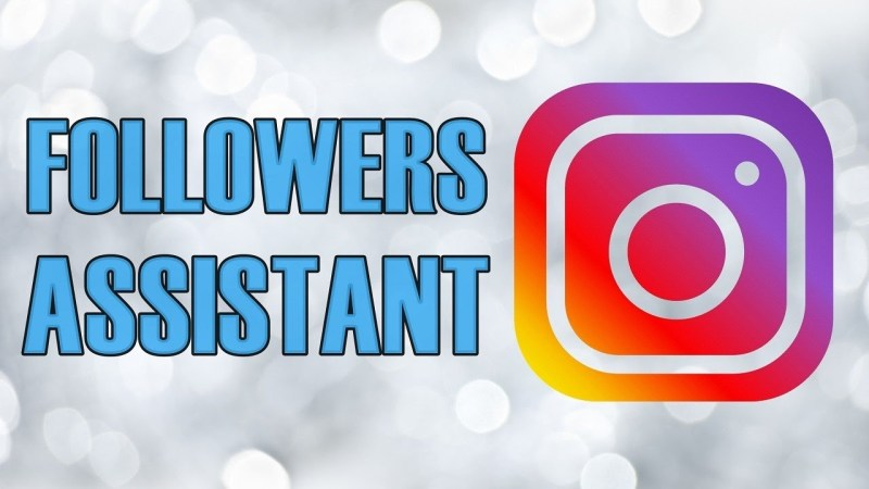 followers assistant review
