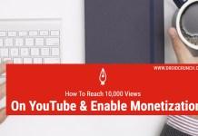 Reach 10,000 views on YouTube