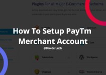 how to setup paytm merchant account