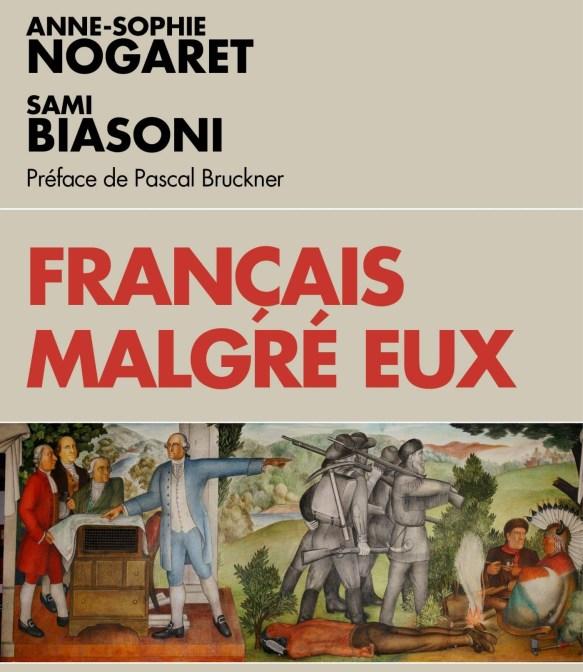 """(Interview) Anne-Sophie Nogaret et Sami Biasoni """"Français malgré eux : racialistes, décolonialistes, indigénistes : ceux qui veulent déconstruire la France"""""""