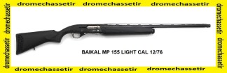 fusil semi auto baikal MP155 light