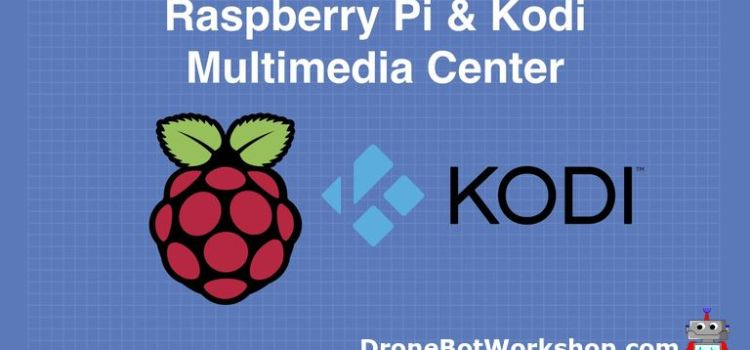 Kodi and Raspberry Pi