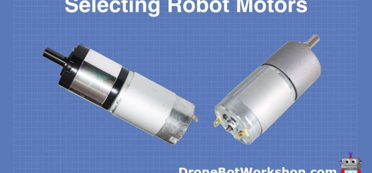 Selecting Robot Motors
