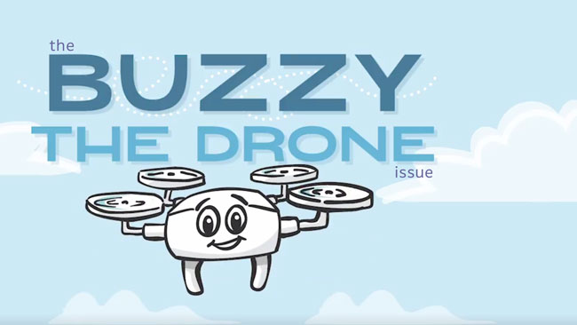 The 'Buzzy the Drone' issue of Dronin' On 12.08.18