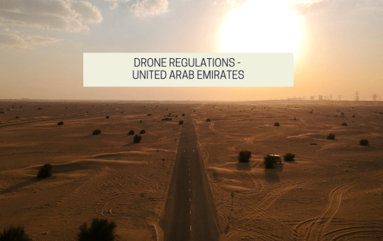 Drone Regulations – United Arab Emirates