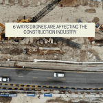 6 Ways Drones Are Affecting The Construction Industry
