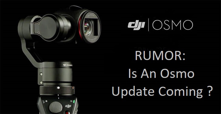 RUMOR: Is A New OSMO Coming?