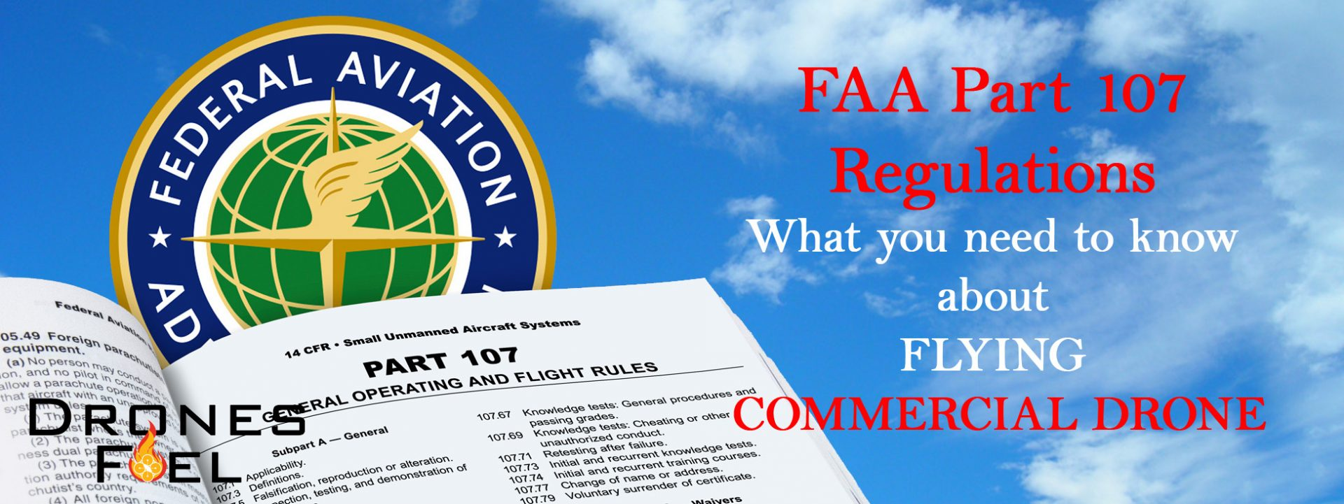 FAA Part 107 Regulations. What you need to know about ...