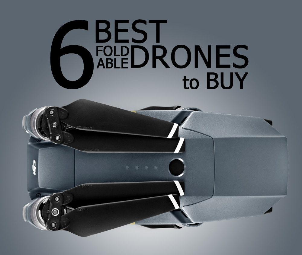 6 best foldable selfie drones to buy 2017