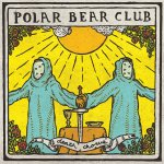 Polar Bear Club - Death Chorus