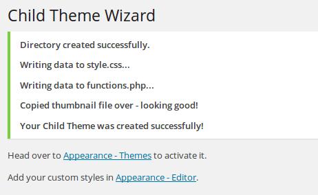 Child Theme Wizard success