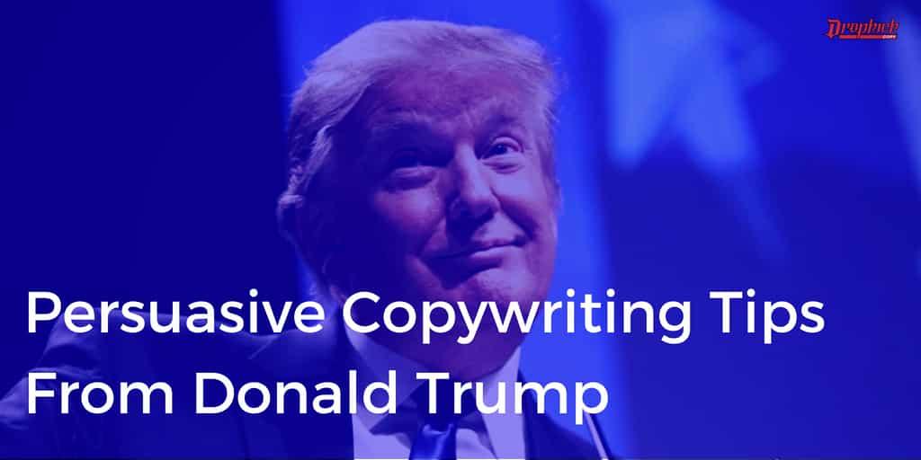 donald trump master persuader copywriting lessons