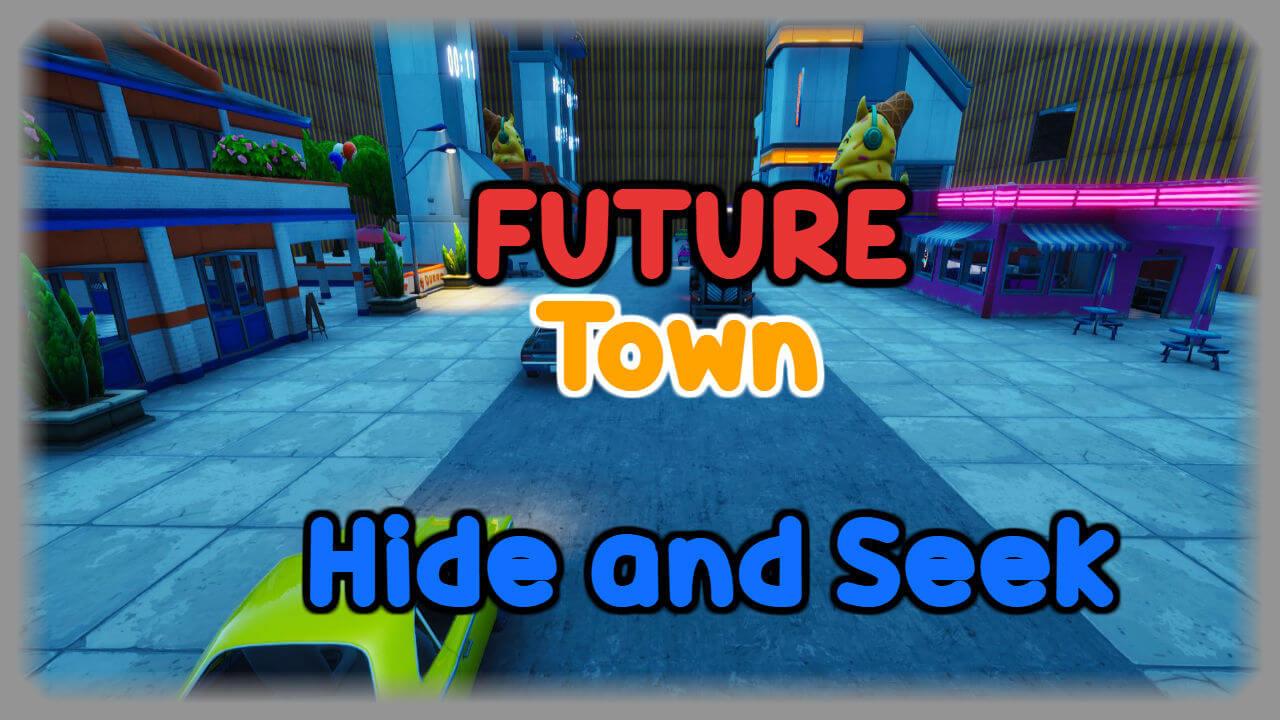 Future Town Hide And Seek Fortnite Creative Map Codes