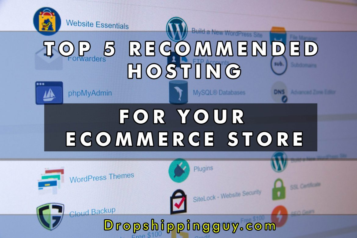 Top 5 recommended Hosting for your stores