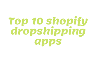 shopify dropshipping apps