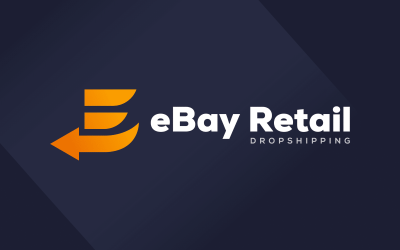 Ultimate Guide to eBay Retail Dropshipping