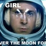 Hey Girl Guy Goes to the Moon