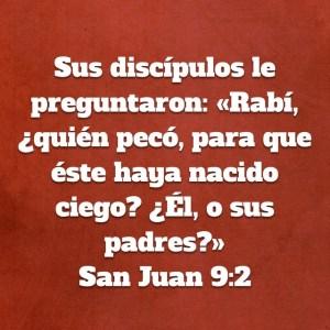 Juan 9.2