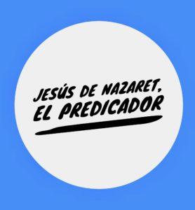 Jesús, el Predicador