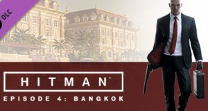 HITMAN Episode 4 Bangkok Free Download PC Game