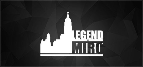 Legend of Miro Free Download PC Game