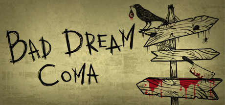 Bad Dream Coma Free Download PC Game